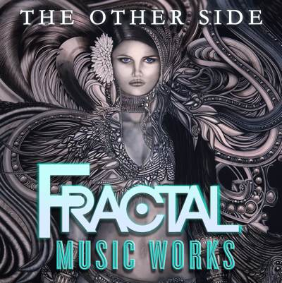 Fractal Music Works - The Other Side